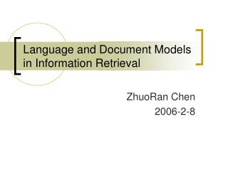 Language and Document Models in Information Retrieval