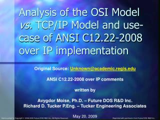 Analysis of the OSI Model  vs.  TCP/IP Model and use-case of ANSI C12.22-2008 over IP implementation