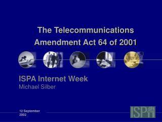 The Telecommunications Amendment Act 64 of 2001