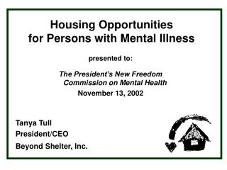Housing Opportunities  for Persons with Mental Illness