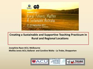 Creating a Sustainable and Supportive Teaching Practicum in Rural and Regional Locations
