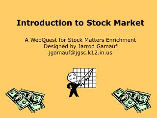 Introduction to Stock Market A WebQuest for Stock Matters Enrichment