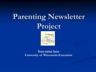 Parenting Newsletter Project