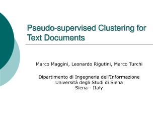 Pseudo-supervised Clustering for Text Documents