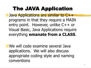 The JAVA Application