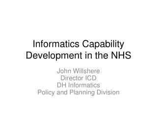 Informatics Capability Development in the NHS