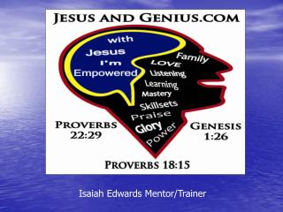 Isaiah Edwards Mentor/Trainer
