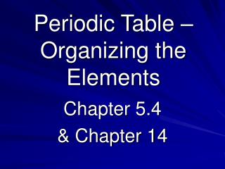 Periodic Table – Organizing the Elements