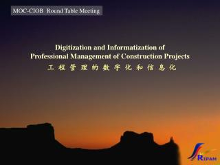 Digitization and Informatization of  Professional Management of Construction Projects