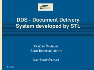 DDS - Document Delivery System developed by STL