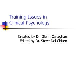 Training Issues in  Clinical Psychology