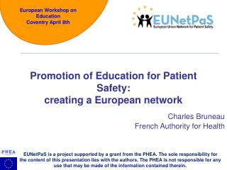 Promotion of Education for Patient Safety: creating a European network