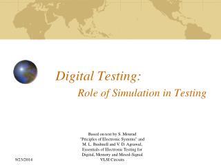 Digital Testing: Role of Simulation in Testing