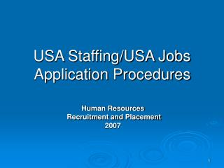 USA Staffing/USA Jobs  Application Procedures
