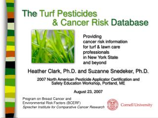 The  Turf Pesticides 					      & Cancer Risk  Database