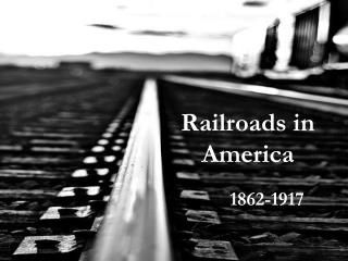Railroads in America