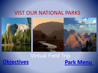 VIST OUR NATIONAL PARKS