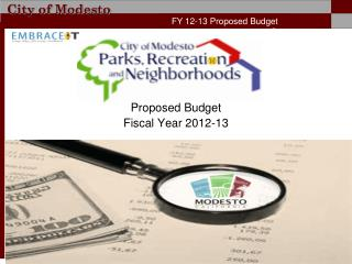 Proposed Budget  Fiscal Year 2012-13