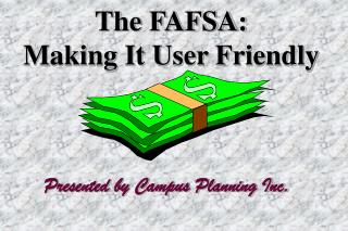 The FAFSA: Making It User Friendly