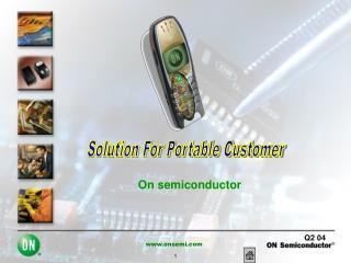Solution For Portable Customer