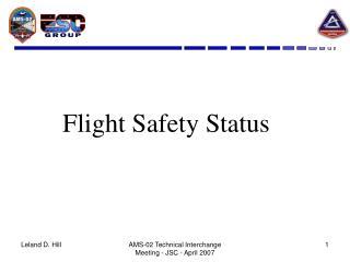 Flight Safety Status