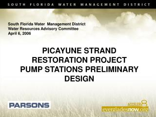 PICAYUNE STRAND RESTORATION PROJECT PUMP STATIONS PRELIMINARY DESIGN