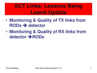 SCT Links: Lessons Being Learnt Update