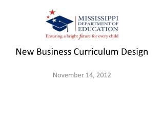 New Business Curriculum Design
