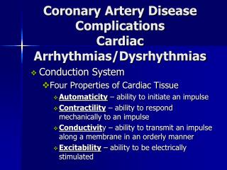 Coronary Artery Disease Complications Cardiac Arrhythmias/Dysrhythmias