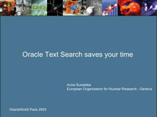 Oracle Text Search saves your time