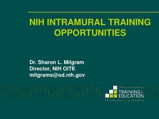 NIH INTRAMURAL TRAINING OPPORTUNITIES