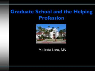 Graduate School and the Helping Profession