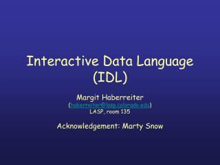 Interactive Data Language (IDL)