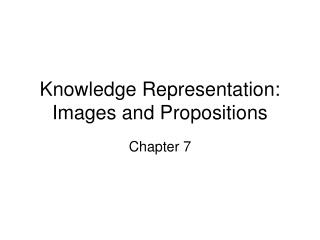 Knowledge Representation: Images and Propositions