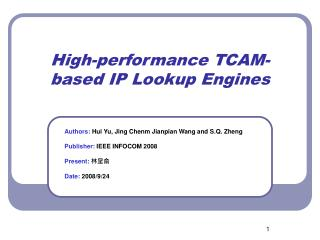 High-performance TCAM-based IP Lookup Engines