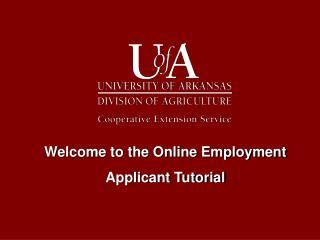 Welcome to the Online Employment  Applicant Tutorial