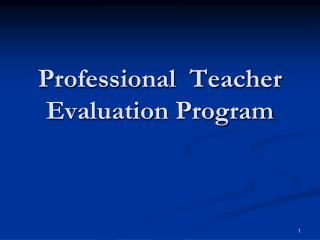 Professional  Teacher Evaluation Program
