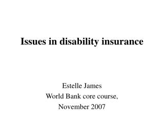 Issues in disability insurance