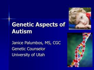 Genetic Aspects of Autism