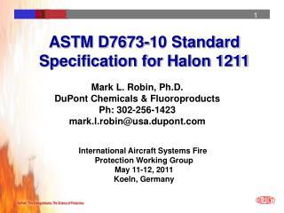 ASTM D7673-10 Standard Specification for Halon 1211