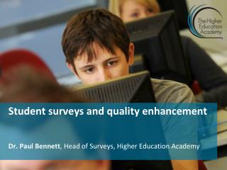 Student surveys and quality enhancement