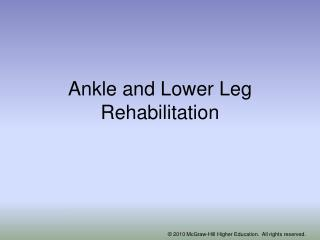 Ankle and Lower Leg Rehabilitation