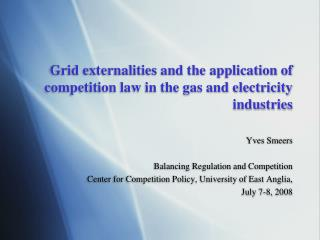 Grid externalities and the application of competition law in the gas and electricity industries