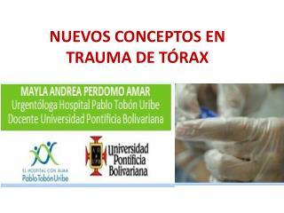 NUEVOS CONCEPTOS EN TRAUMA DE TÓRAX