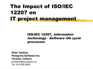 The Impact of ISO/IEC 12207 on  IT project management
