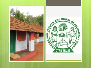 Centre for Tribals and Rural Development Trust