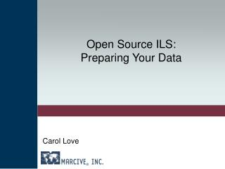 Open Source ILS:  Preparing Your Data