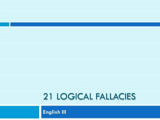 21 Logical Fallacies