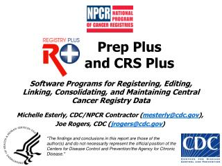 Prep Plus  and CRS Plus
