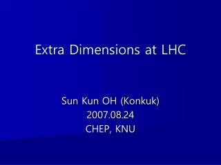 Extra Dimensions at LHC